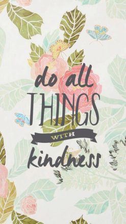 Do all things with Kindness Diamond Painting